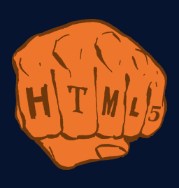 [clenched fist with 'HTML5' on knuckles]