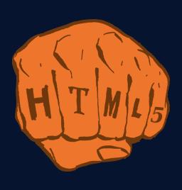 [zaciśnięta pięść z napisem HTML5 na palcach]